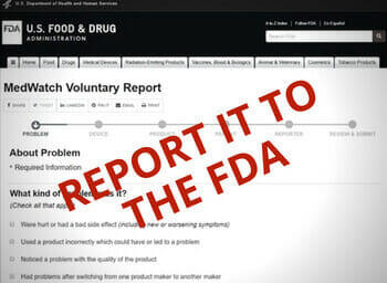 FDA MedWatch Report for reporting medical device problems
